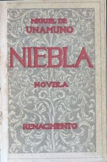 1914,_Niebla_(nivola),_editoral_Renacimiento,_Miguel_de_Unamuno